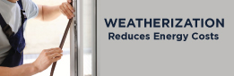 Weatherization Reduces Engergy Costs